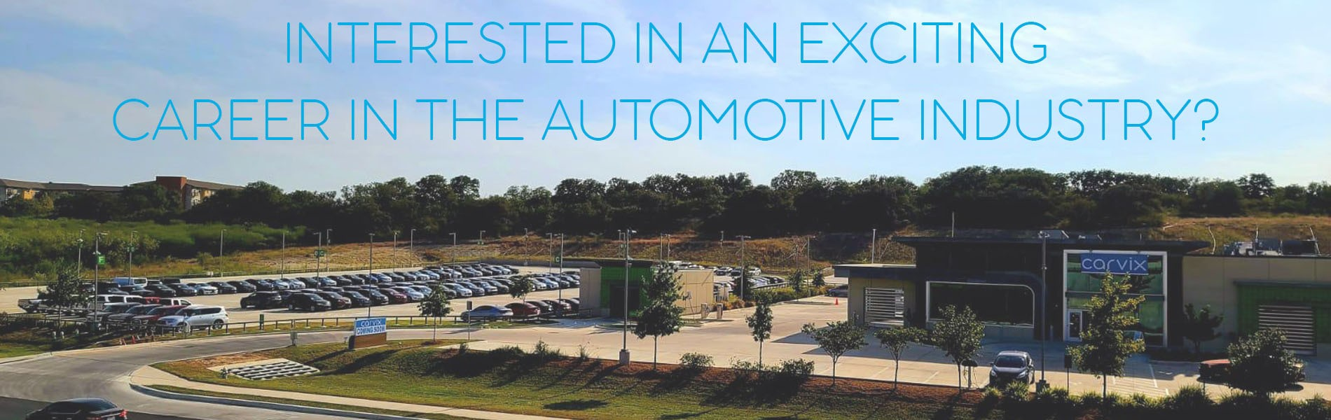 Carvix Careers - Interested in an exciting career in the automotive industry?